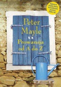 Prowansja od A do Z, Peter Mayle, okładka. Źródło: proszynski.pl